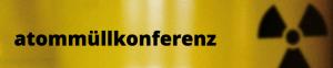 atommüllkonferenz